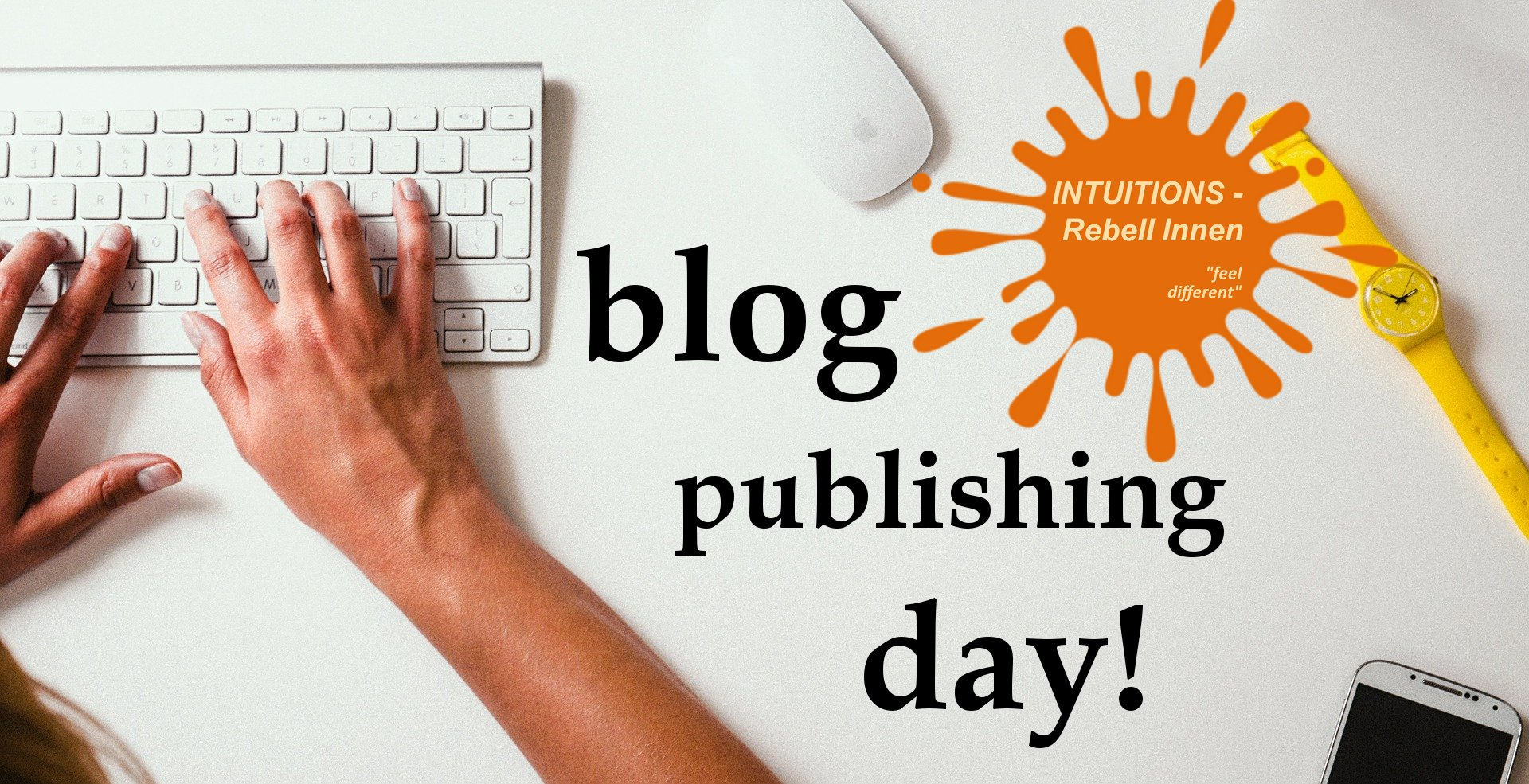 Blog Publishing Day