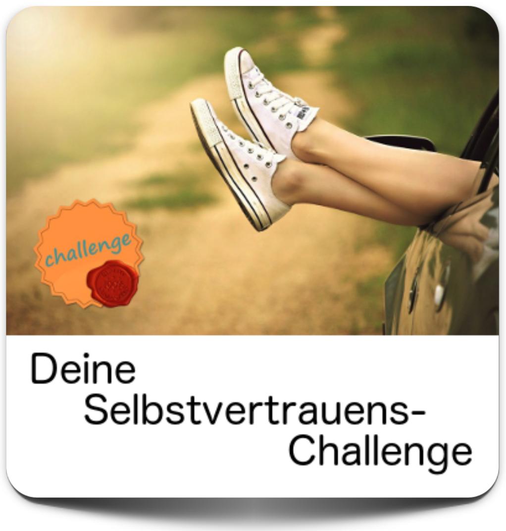 Challenge zu mehr Selbstvertrauen